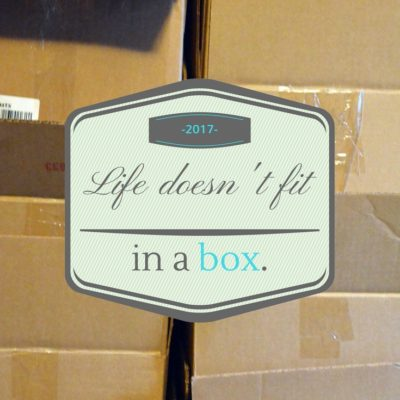 Life Doesn't Fit in a Box